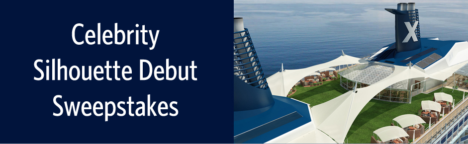 Celebrity Silhouette Debut Sweepstakes