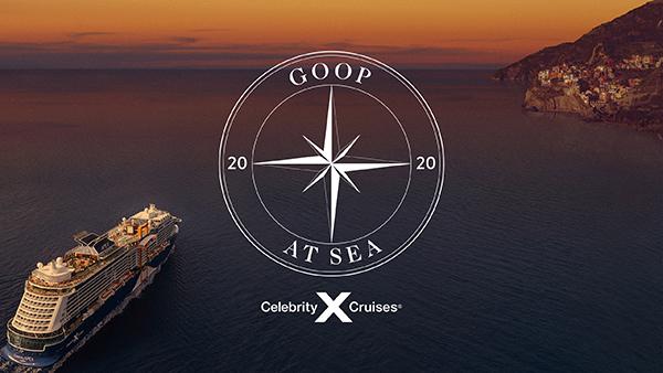 Goop At Sea & Celebrity Cruises