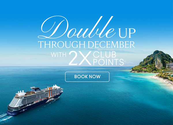 Double Up through December with 2X Club Points. BOOK NOW.